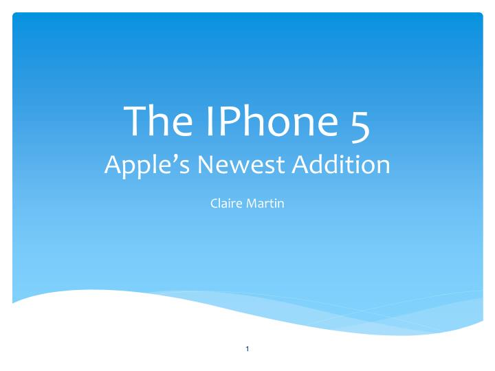 The iphone 5 apple s newest addition