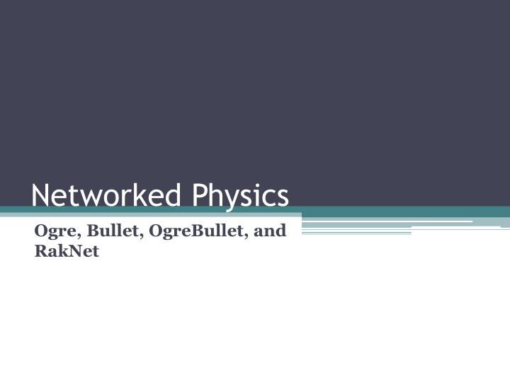 Networked physics