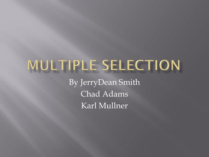 Multiple Selection