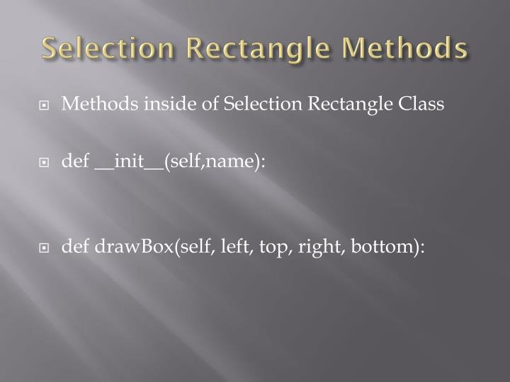 Selection rectangle methods