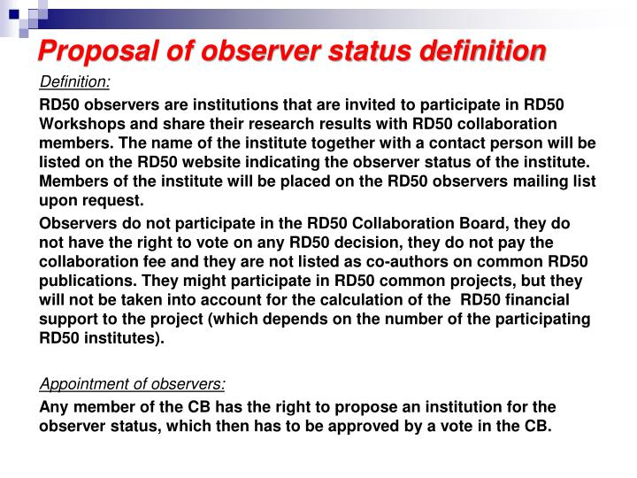 Proposal of observer status definition
