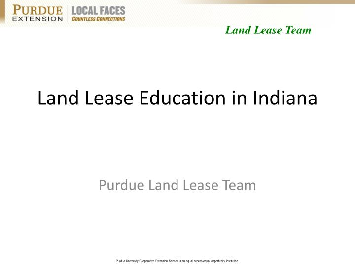 Land lease education in indiana