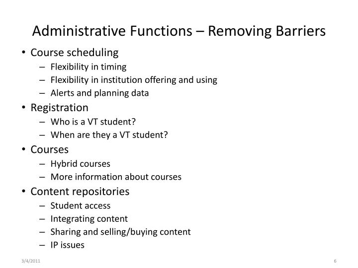 Administrative Functions – Removing Barriers