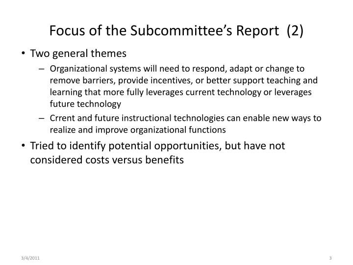Focus of the subcommittee s report 2