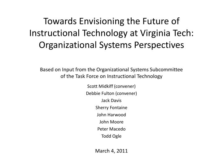 Towards Envisioning the Future of Instructional Technology at Virginia Tech: