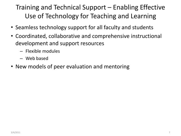 Training and Technical Support – Enabling Effective Use of Technology for Teaching and Learning