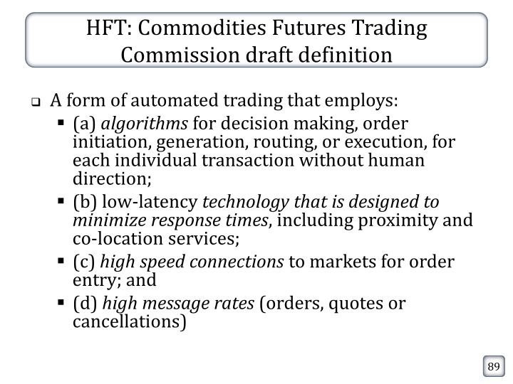 HFT: Commodities Futures Trading Commission draft definition