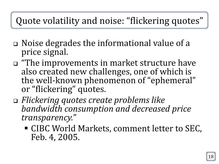 """Quote volatility and noise: """"flickering quotes"""""""