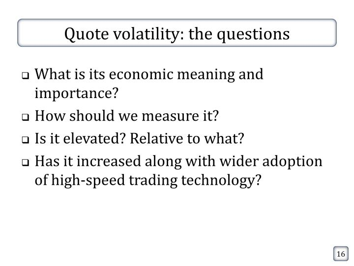 Quote volatility: the questions