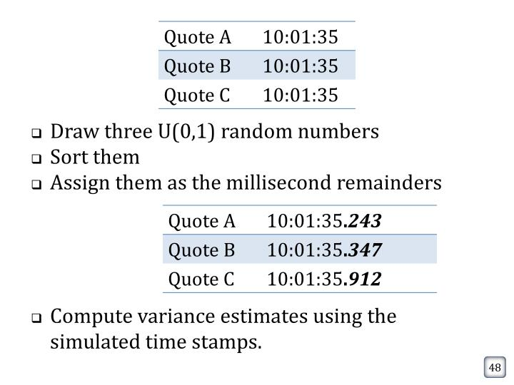Compute variance estimates using the simulated time stamps.