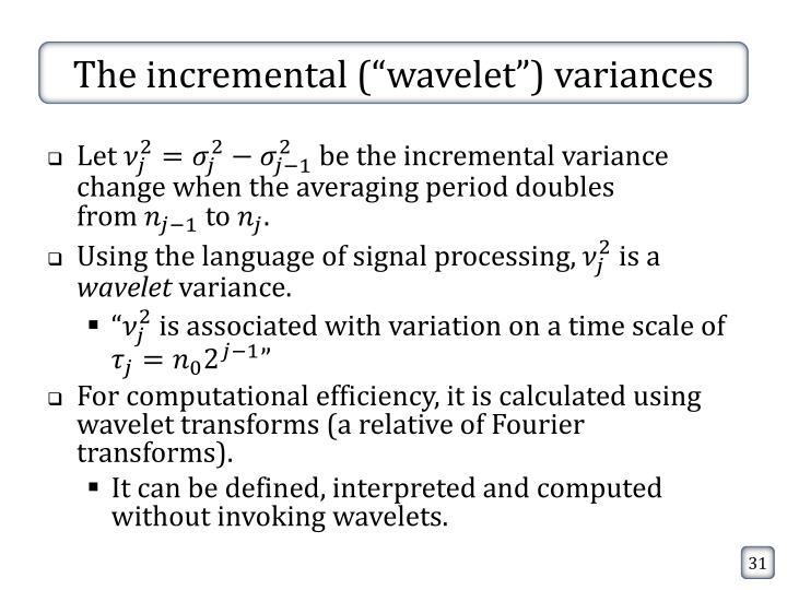 "The incremental (""wavelet"") variances"