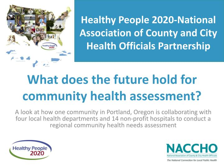what does the future hold for community health assessment n.