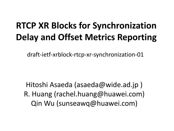 rtcp xr blocks for synchronization delay and offset metrics reporting n.