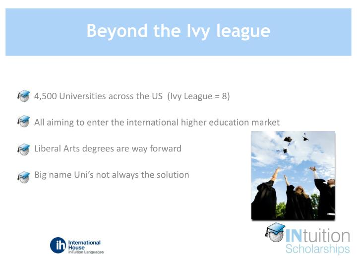 Beyond the Ivy league
