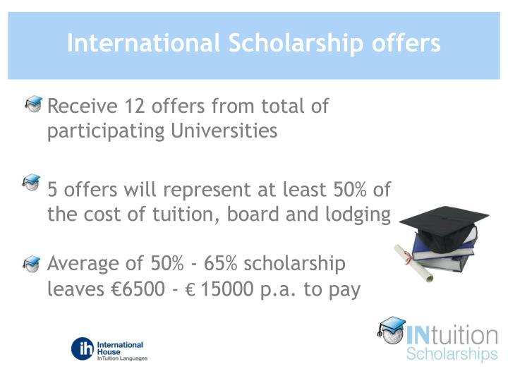 International Scholarship offers