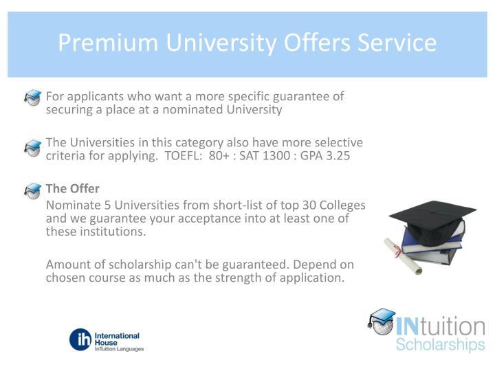 Premium University Offers Service