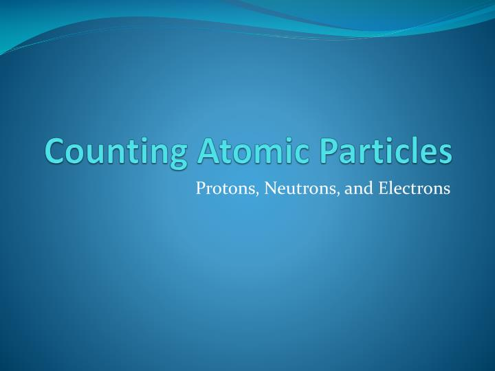 counting atomic particles n.