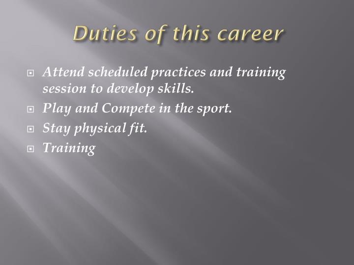 Duties of this career