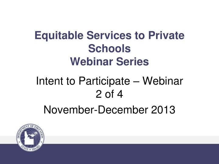 equitable services to private schools webinar series n.