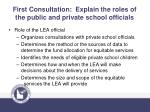 first consultation explain the roles of the public and private school officials
