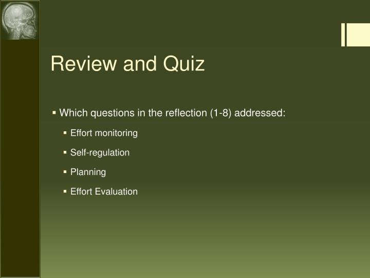 Which questions in the reflection (1-8) addressed: