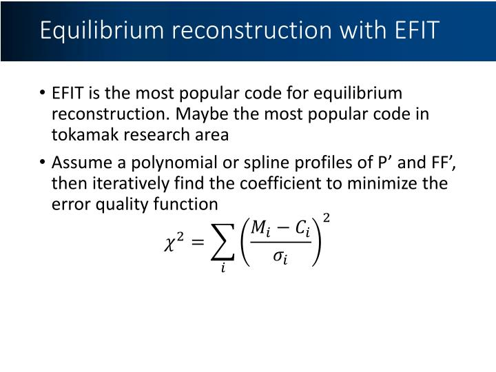 Equilibrium reconstruction with EFIT