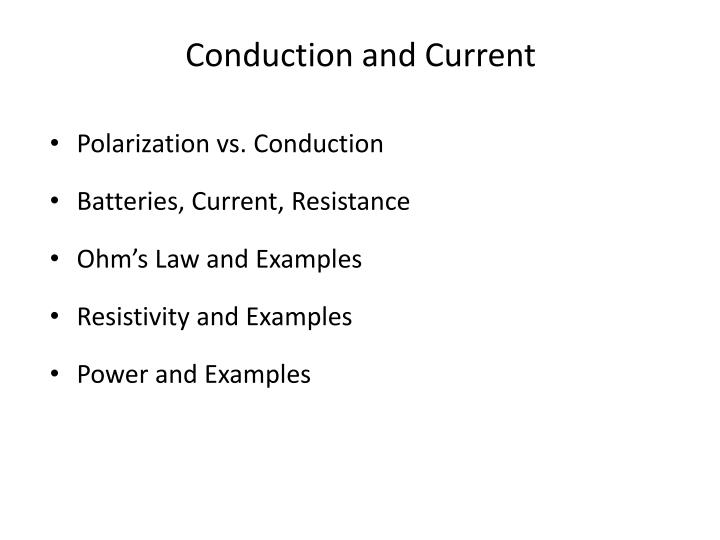 conduction and current
