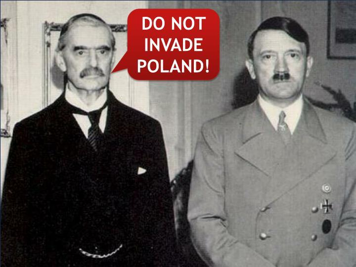 DO NOT INVADE POLAND!