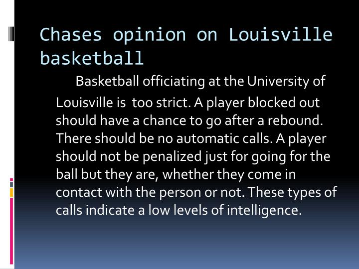 Chases opinion on louisville basketball