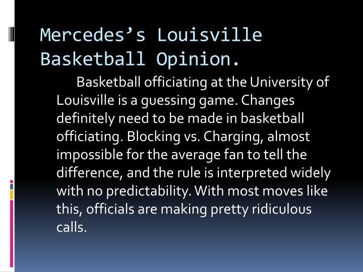 Mercedes s louisville basketball opinion