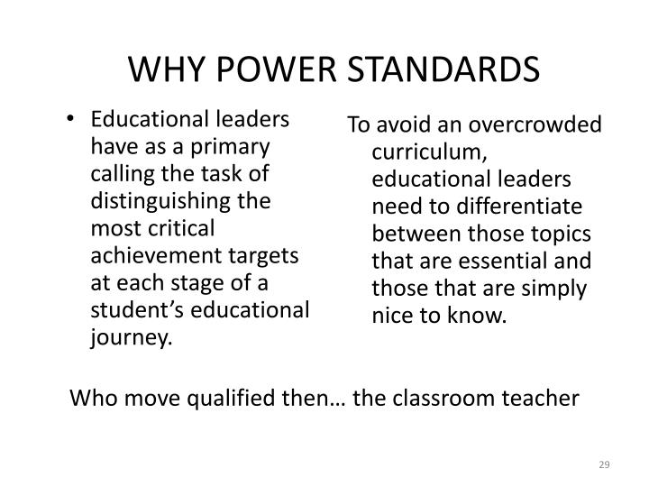 WHY POWER STANDARDS