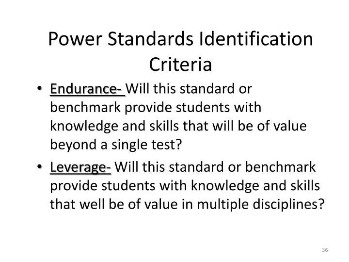 Power Standards Identification Criteria