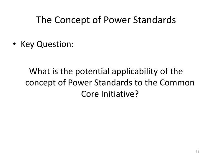 The Concept of Power Standards