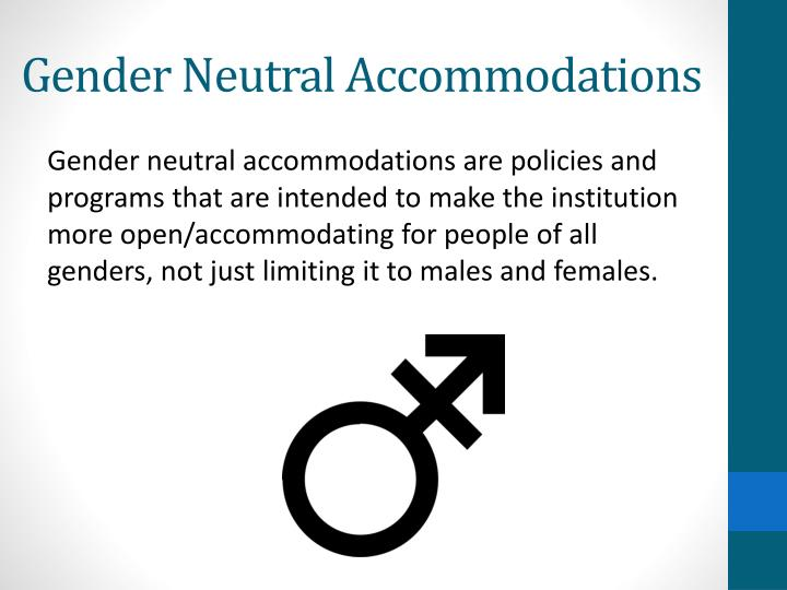 Gender Neutral Accommodations