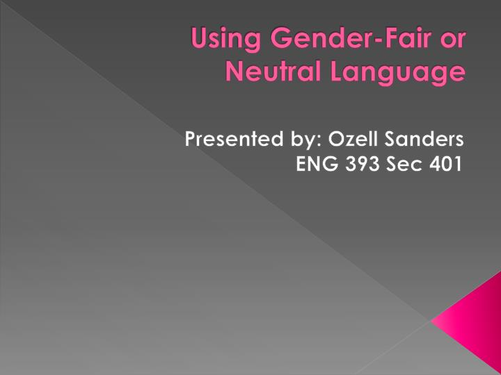 using gender fair or neutral language n.