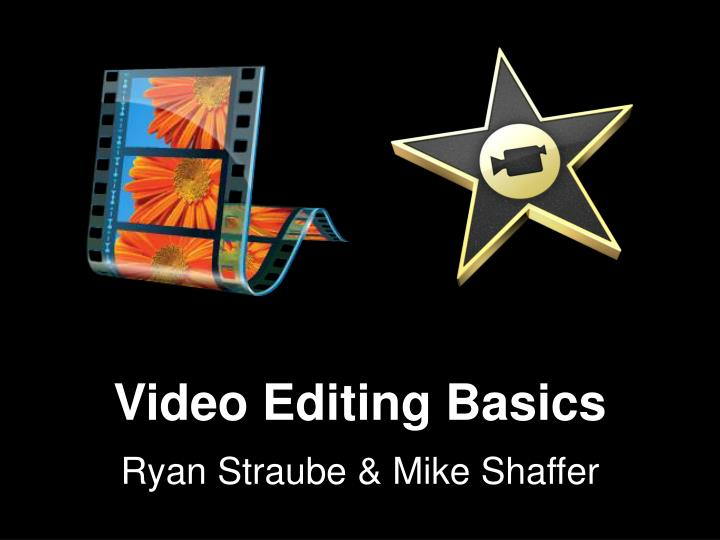 Video Editing Basics