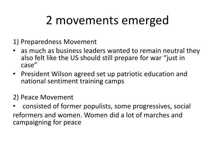 2 movements emerged