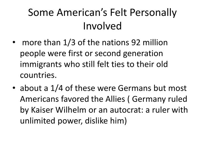 Some American's Felt Personally Involved