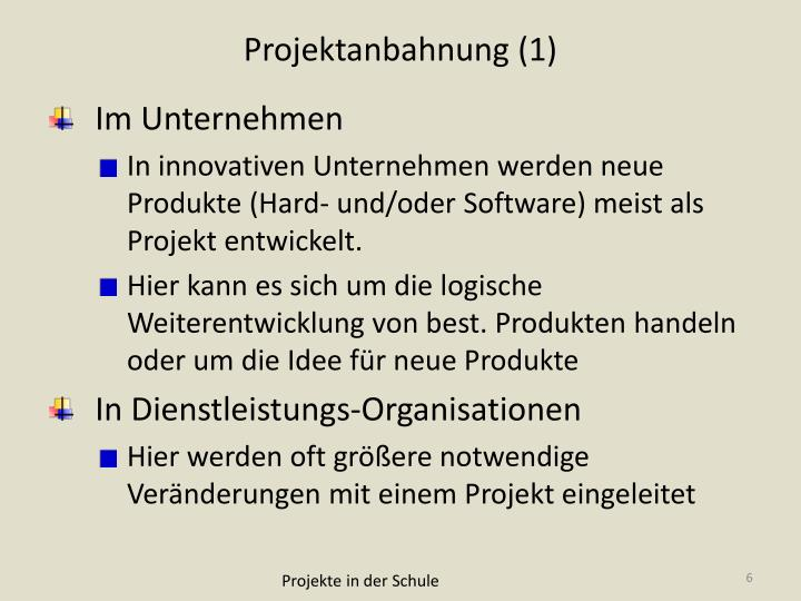 Projektanbahnung (1)