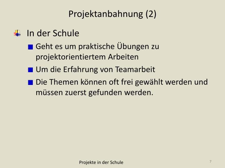 Projektanbahnung (2)