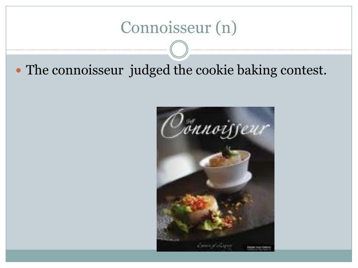 Connoisseur (n)