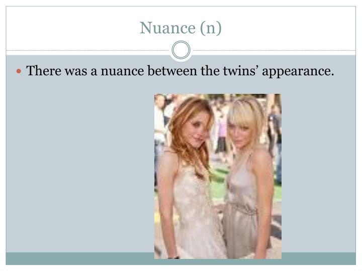 Nuance (n)