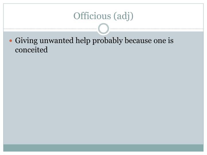 Officious (