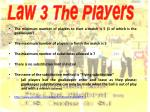 law 3 the players