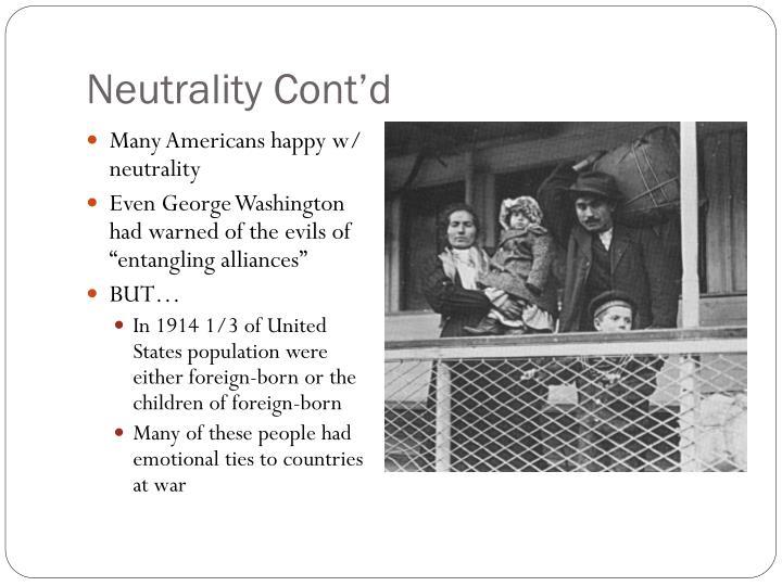 Neutrality Cont'd