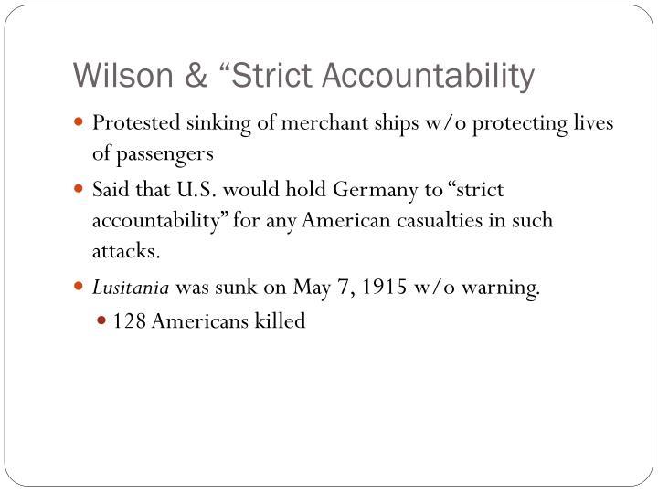 """Wilson & """"Strict Accountability"""