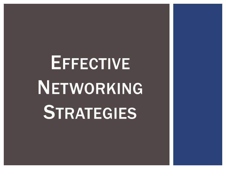 Effective networking strategies