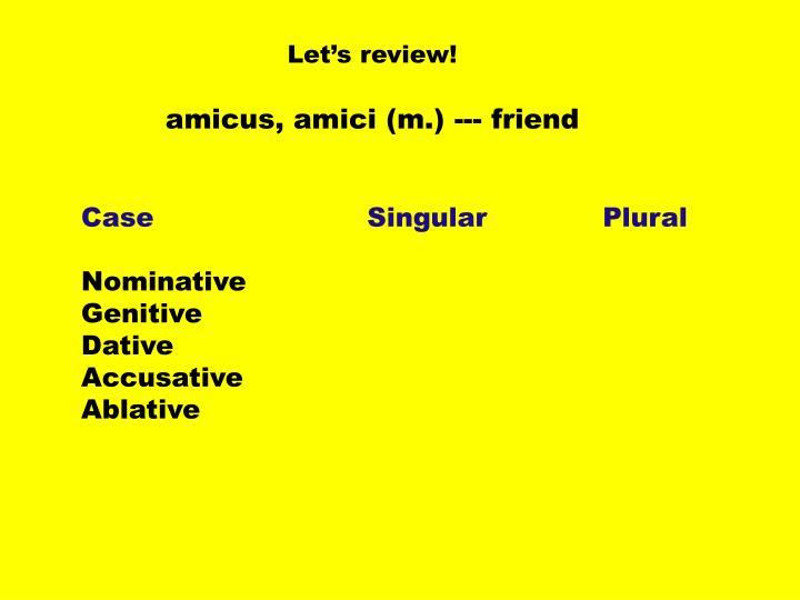 Let s review amicus amici m friend