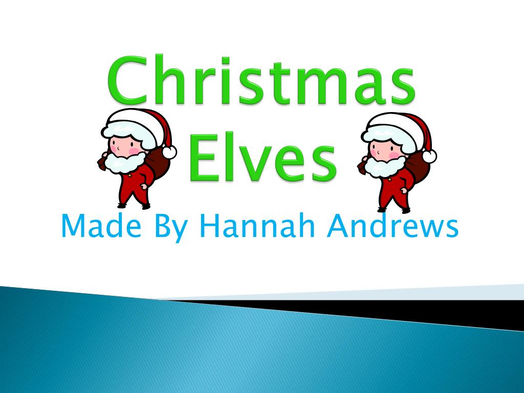 PPT - Christmas Elves PowerPoint Presentation - ID:2656319