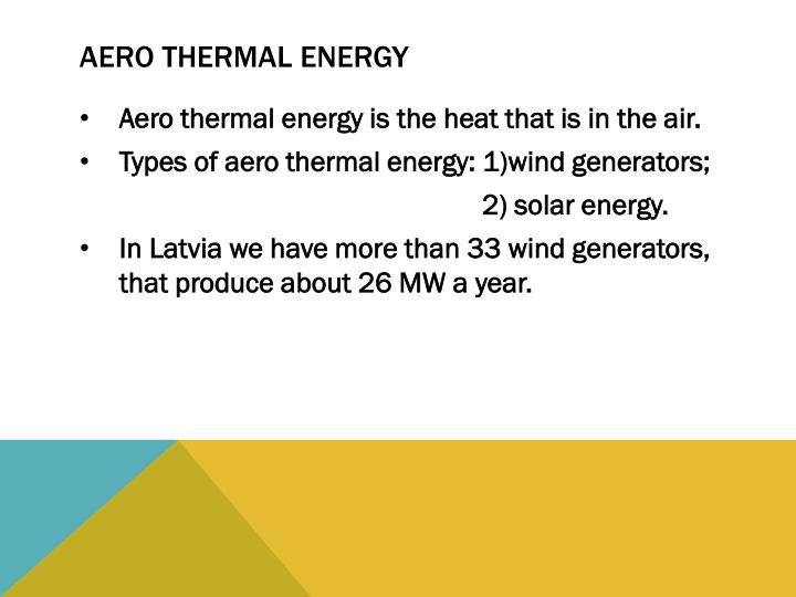 Aero thermal energy